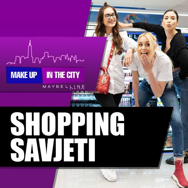 Make Up In The City – Shopping savjeti