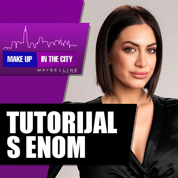Makeup In The City: Tutorijal s Enom